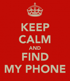 Keep Calm and Find My Phone